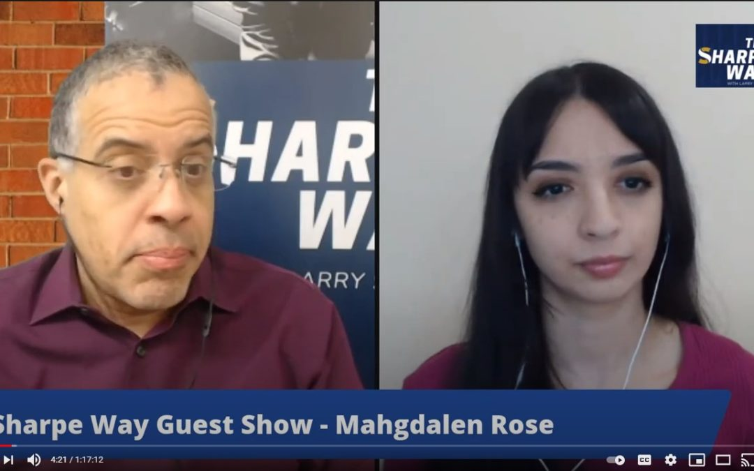 Larry Sharpe: The Future of Young Conservatives with Mahgdalen Rose