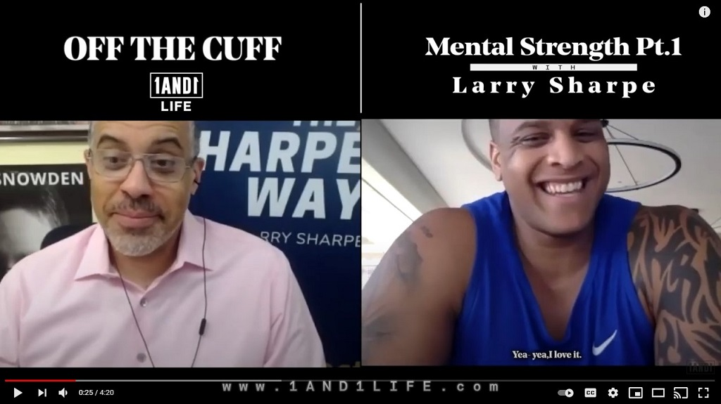1AND1 Life with Larry Sharpe: The Marine Mindset—OFF THE CUFF