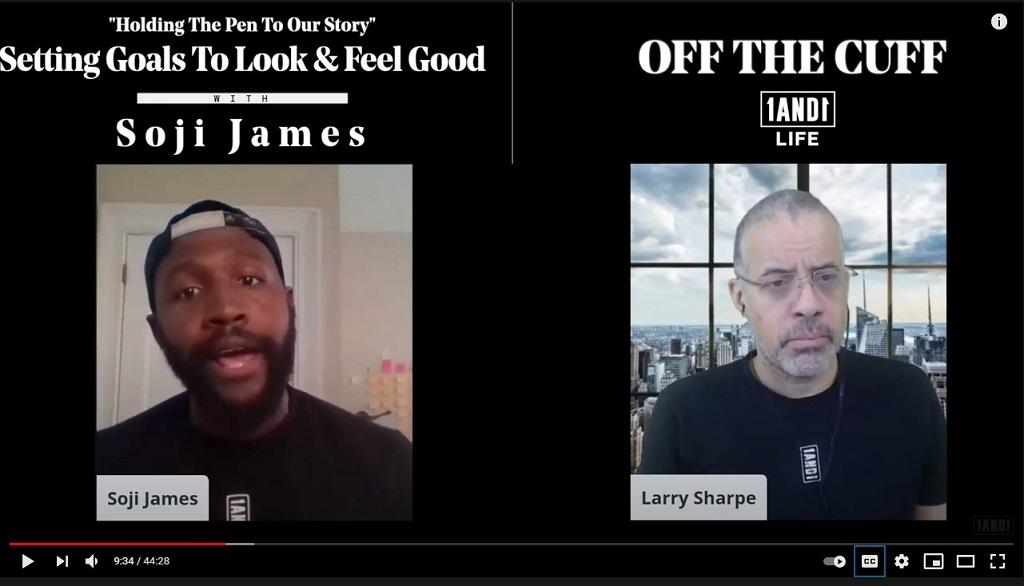 Larry Sharpe Interviews Soji James: Setting Goals to Look & Feel Good—OFF THE CUFF