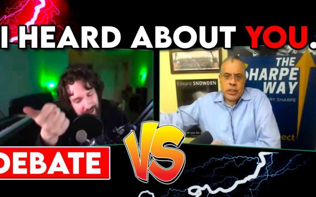 Libertarian Larry Sharpe Debates Political Commentator Steven Kenneth Bonnell II aka Destiny