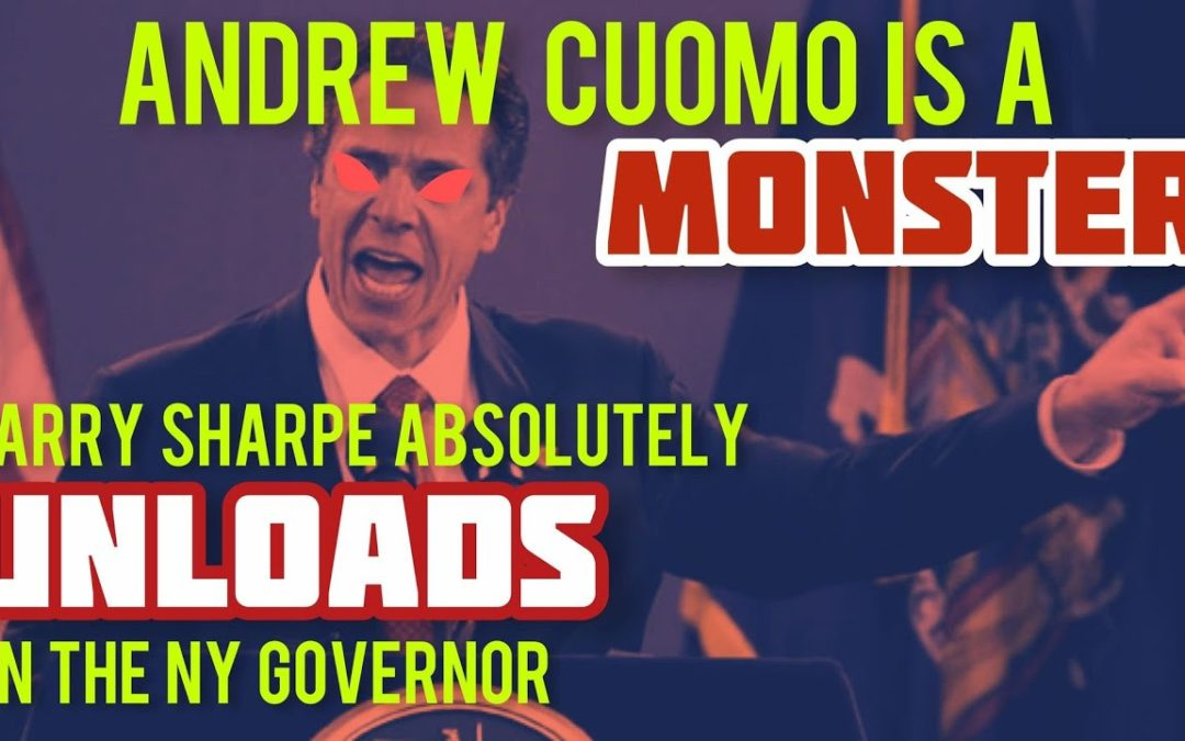 New York Governor Andrew Cuomo is a MONSTER! Larry Sharpe Speaks Out on Cuomo with Chrissie Mayr!