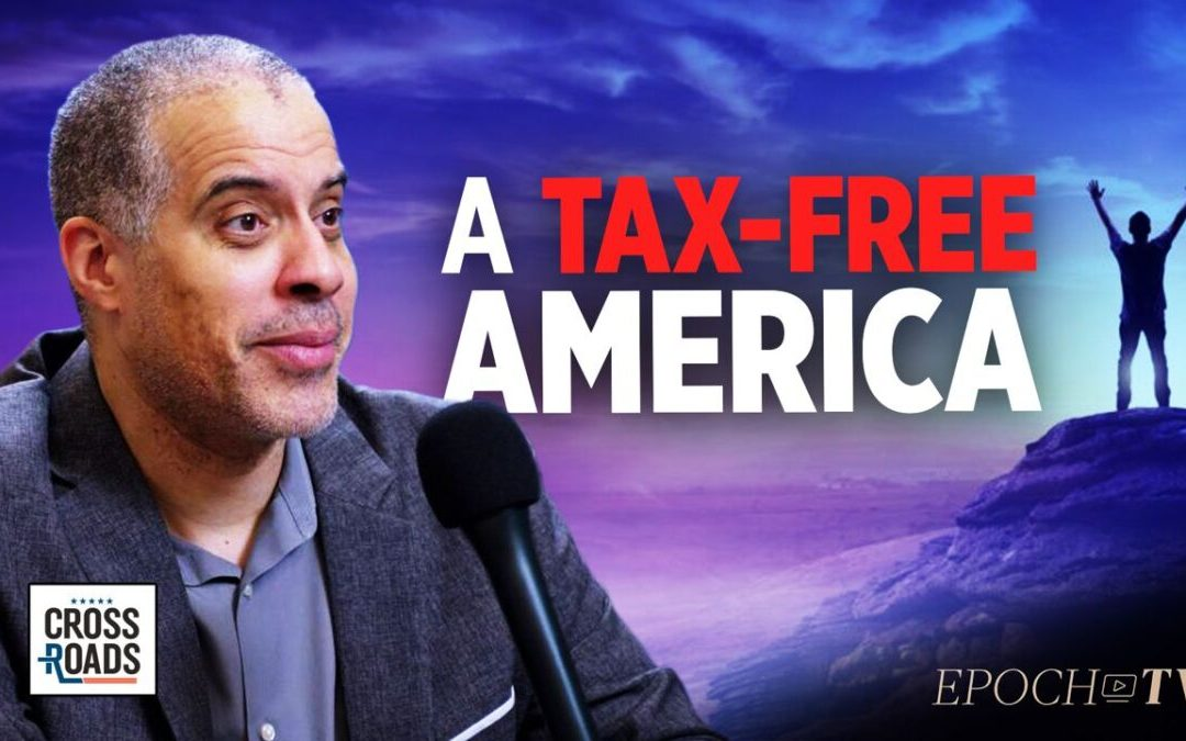 Larry Sharpe: How America Could Be Made a Tax-Free Nation with Joshua Philipp